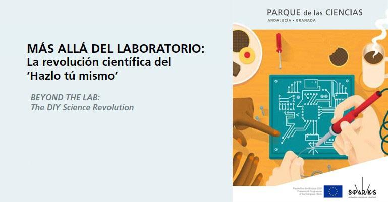 Detrás del laboratorio: la revolución científica del hazlo tu mismo